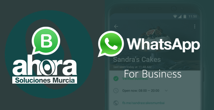Ahora Soluciones Murcia ya esta en Whatsapp for Business